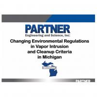 Changing Environmental Regulations in Vapor Intrusion and Clean Up Criteria in Michigan