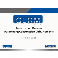 CLRM Construction Outlook Automating Construction Disbursements