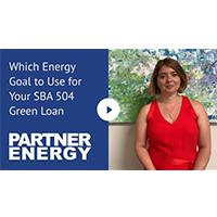 Which Energy Goal to Use for Your SBA 504 Green Loan?